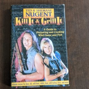 Ted & Shemane Nugent/Kill it &Grill it